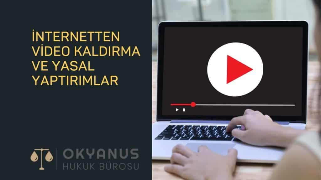 internetten video kaldırma