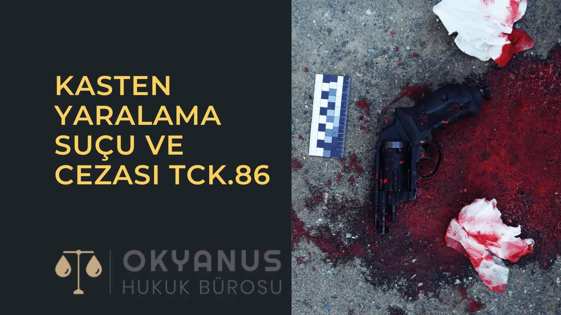 Kasten Yaralama Suçu ve Cezası